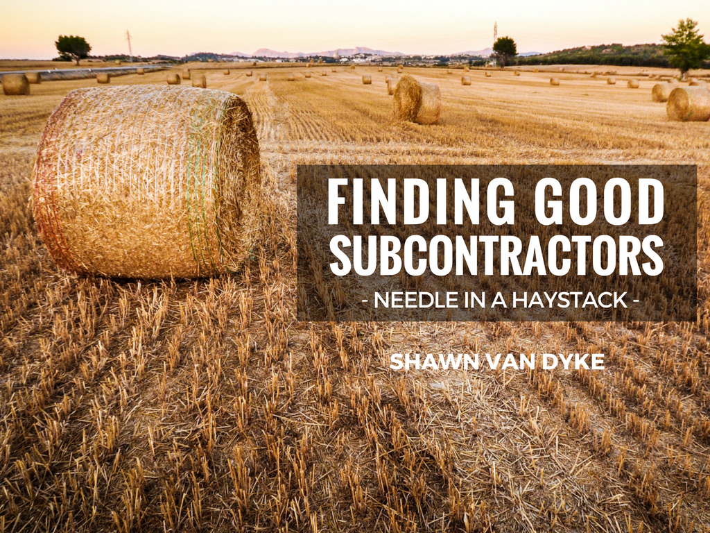 finding good subcontractors for your construction business