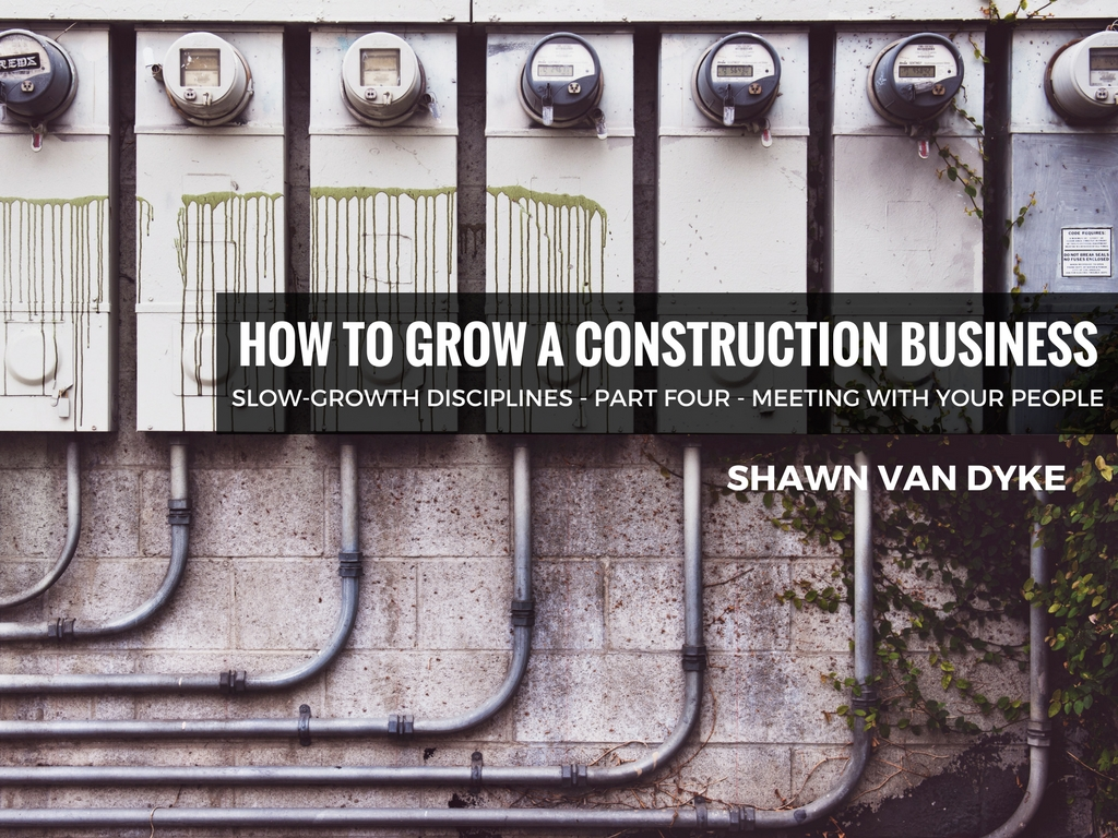 How To Grow A Construction Business Part 4