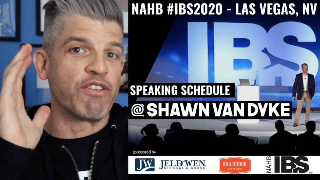 SHAWN VAN DYKE Construction business coach speaking schedule IBS2020 NAHB
